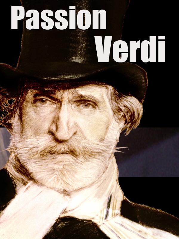 Passion Verdi   Follin, Michel (Réalisateur)
