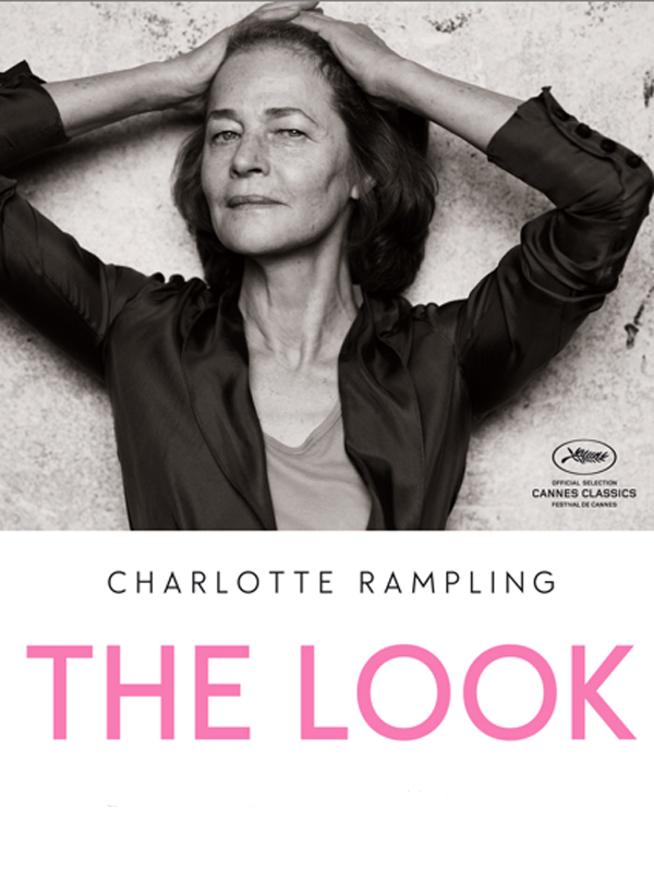 The look : Charlotte Rampling | Maccarone, Angelina (Réalisateur)