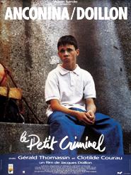 Le Petit criminel | Doillon, Jacques (Réalisateur)