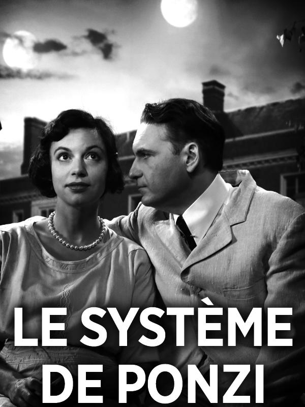 Le système de Ponzi | Desarthe, Dante (Réalisateur)