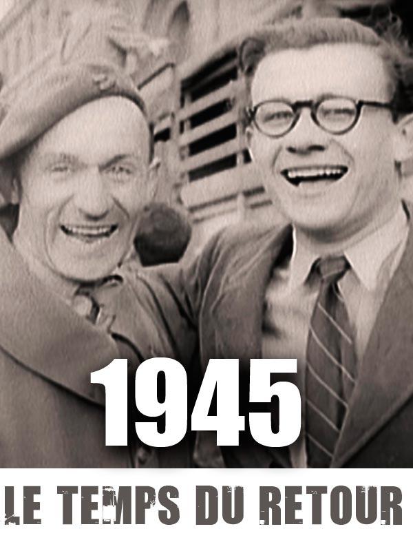 1945 - le temps du retour | Gruat, Cédric (Réalisateur)