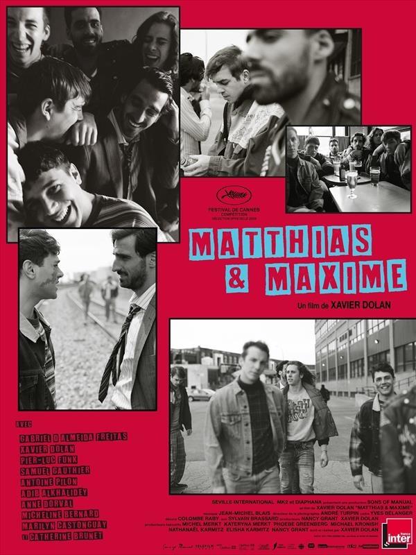 Matthias et Maxime | Dolan, Xavier (Réalisateur)