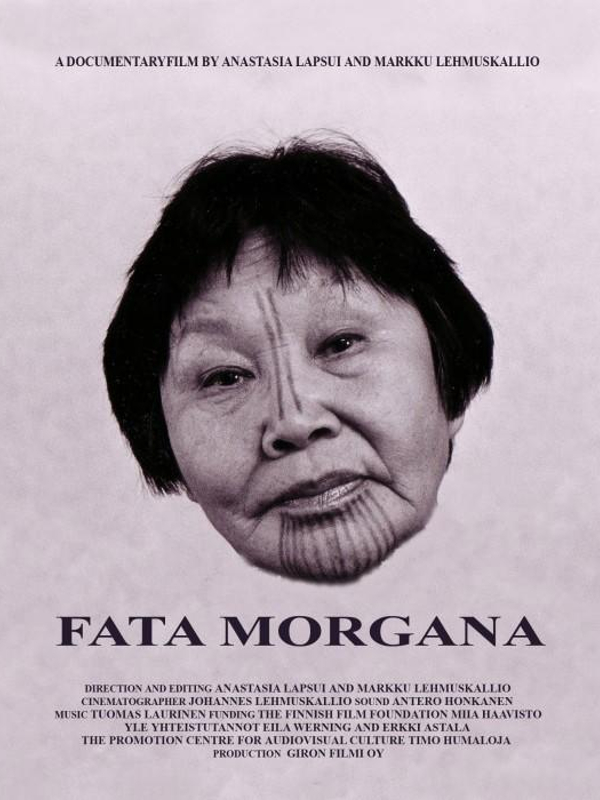 Fata morgana | Lapsui, Anastasia (Réalisateur)