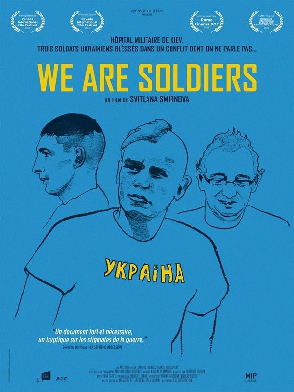 We Are Soldiers | Smirnova, Svitlana (Réalisateur)