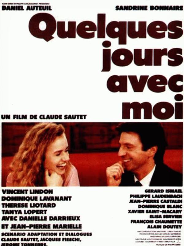 Quelques jours avec moi | Sautet, Claude (Réalisateur)