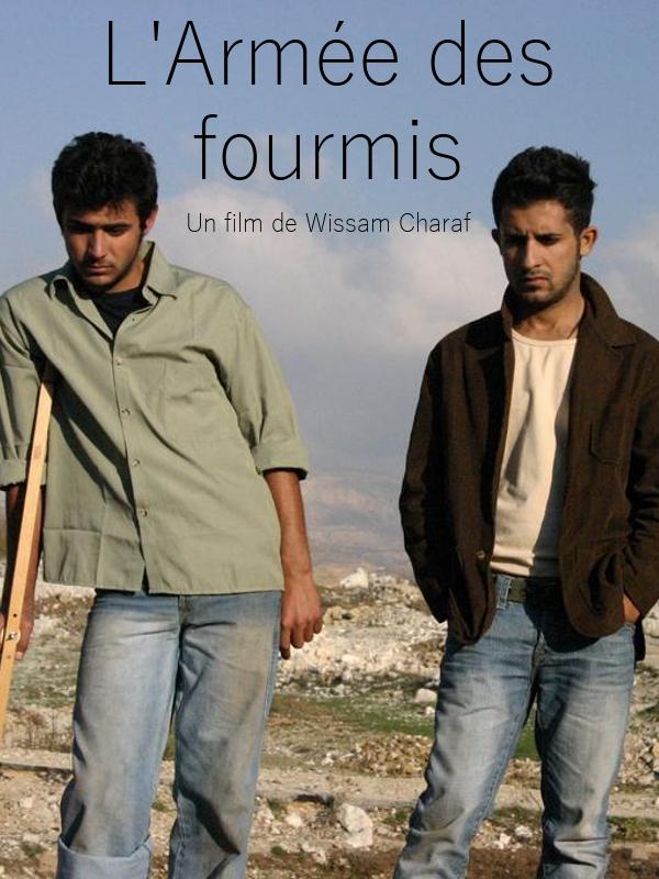 L'Armée des fourmis | Charaf, Wissam (Réalisateur)