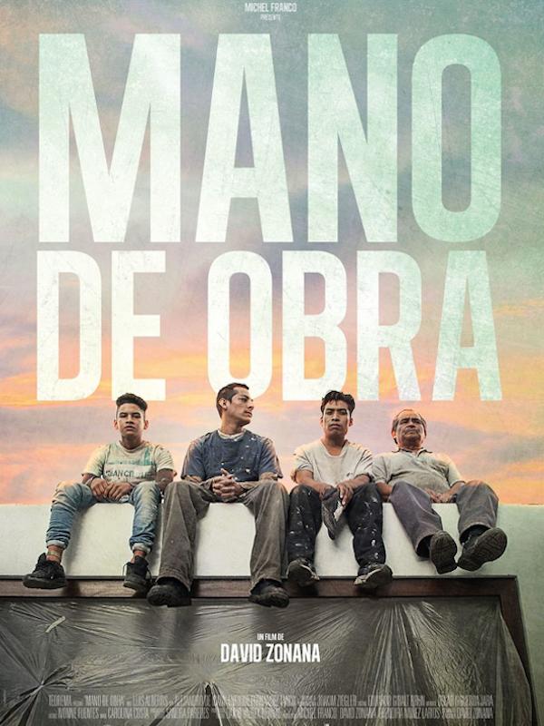 Mano De Obra | Zonana, David (Réalisateur)