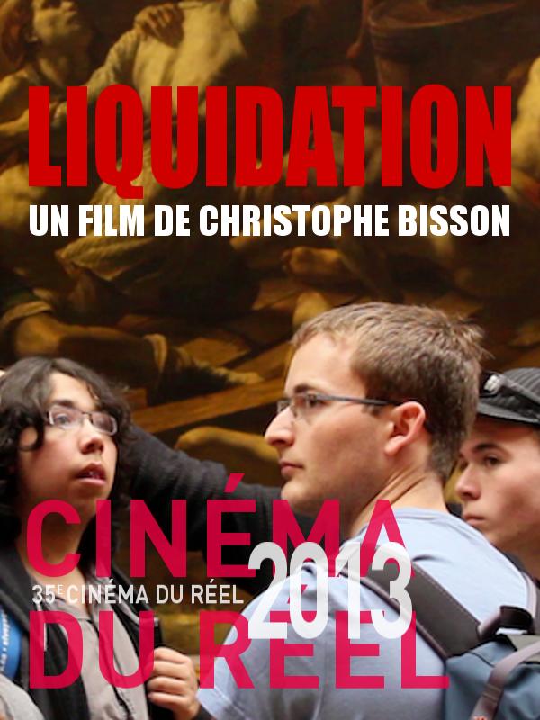 Liquidation | Bisson, Christophe (Réalisateur)