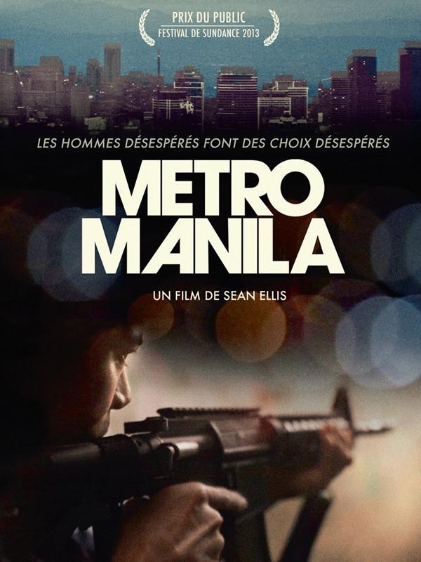 Metro Manila | Ellis, Sean (Réalisateur)