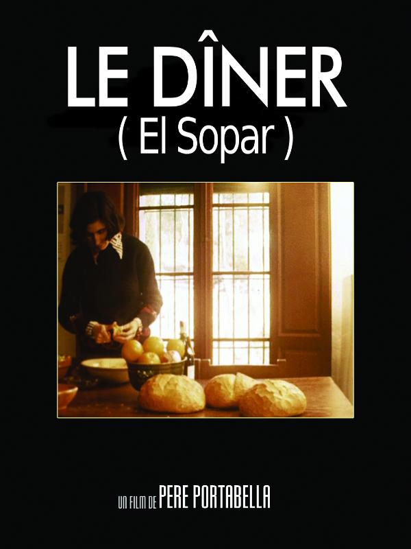 Le Dîner | Portabella, Pere (Réalisateur)