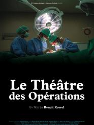 Le Théâtre des opérations | Rossel, Benoît (Réalisateur)