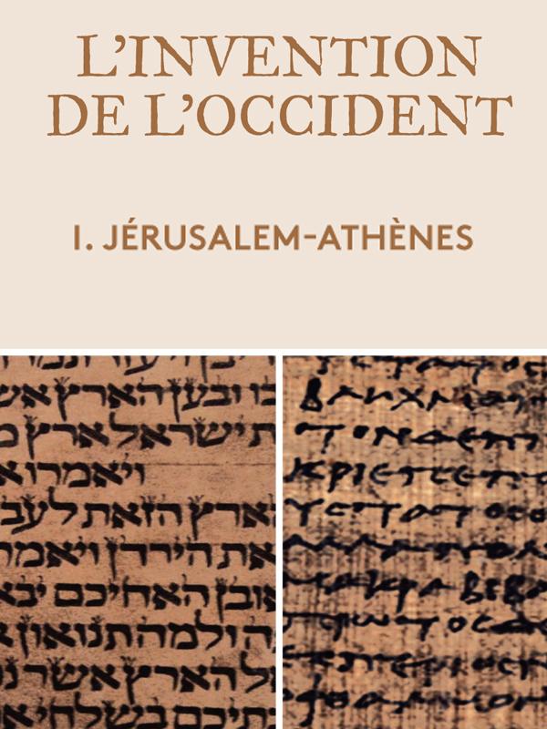 L' Invention de l'occident - Athènes-Jérusalem | Salfati, Pierre-henry (Réalisateur)