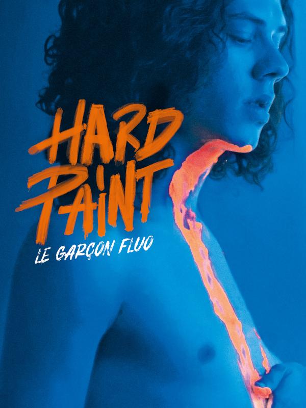Hard Paint | Reolon, Marcio (Réalisateur)