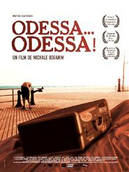 Odessa... Odessa ! | Boganim, Michale (Réalisateur)
