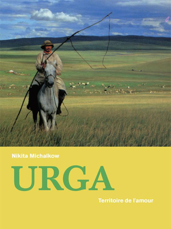 Urga | Mikhalkov, Nikita (Réalisateur)