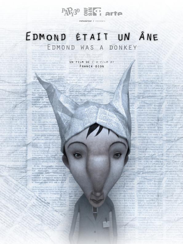 Edmond était un âne | Dion, Franck (Réalisateur)