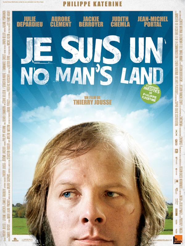 Je suis un no man's land | Jousse, Thierry (Réalisateur)