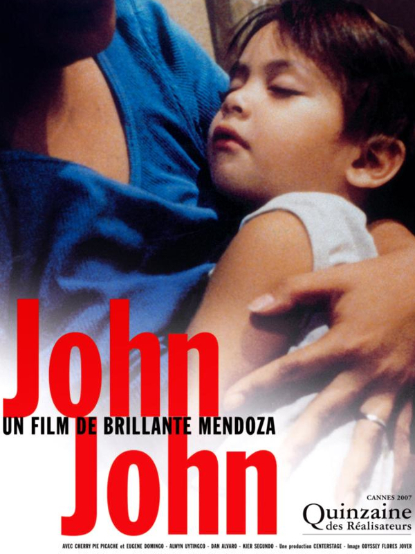 John John | Mendoza, Brillante (Réalisateur)