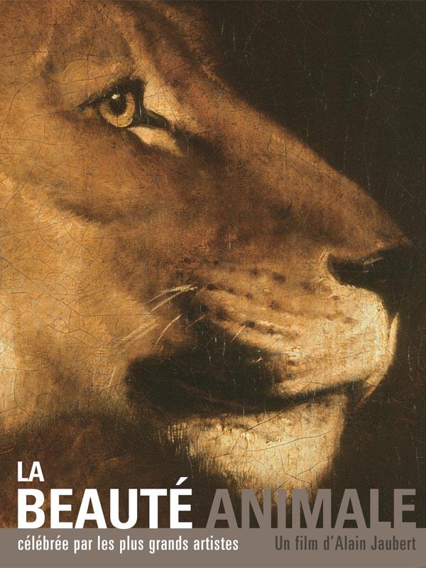 La Beauté animale | Jaubert, Alain (Réalisateur)