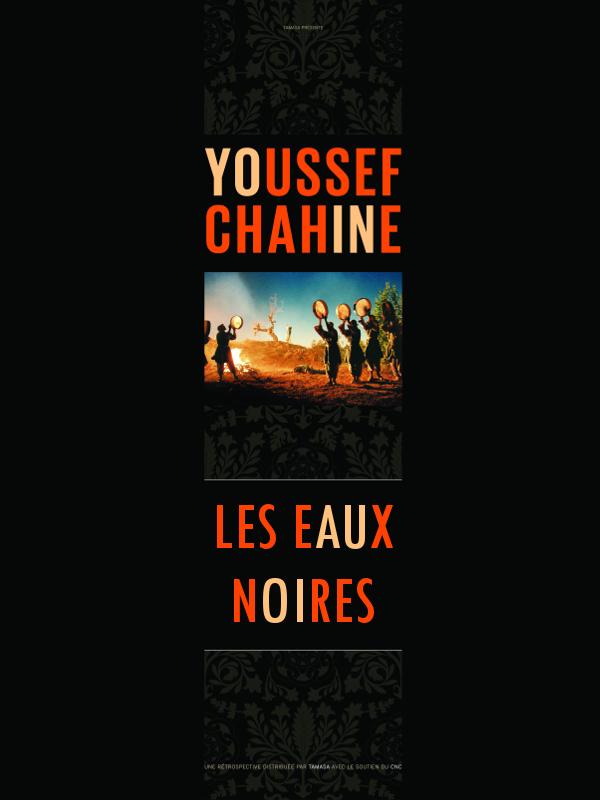 Les Eaux noires | Chahine, Youssef (Réalisateur)