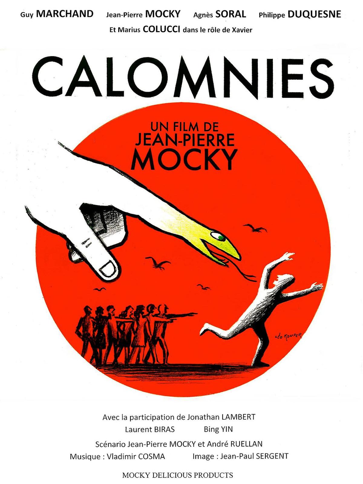Calomnies | Mocky, Jean-Pierre (Réalisateur)