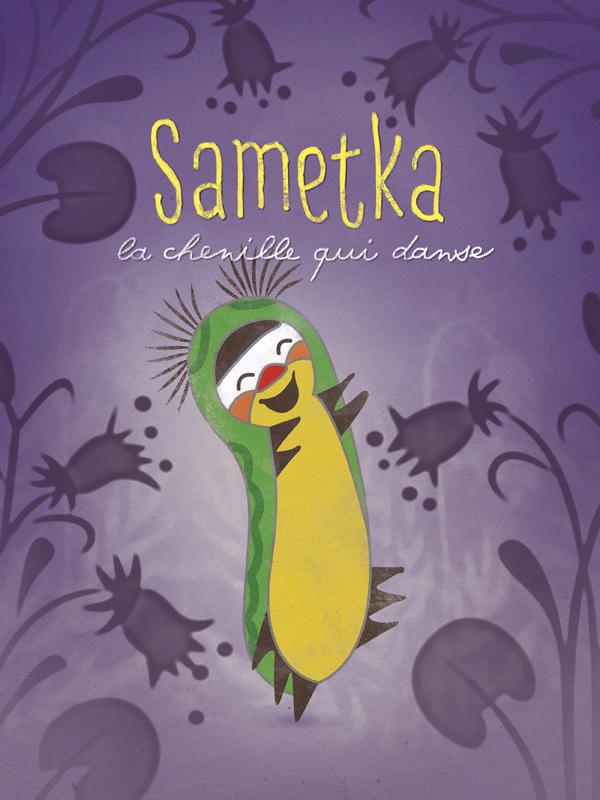 Sametka, la chenille qui danse | Miler, Zdenek (Réalisateur)