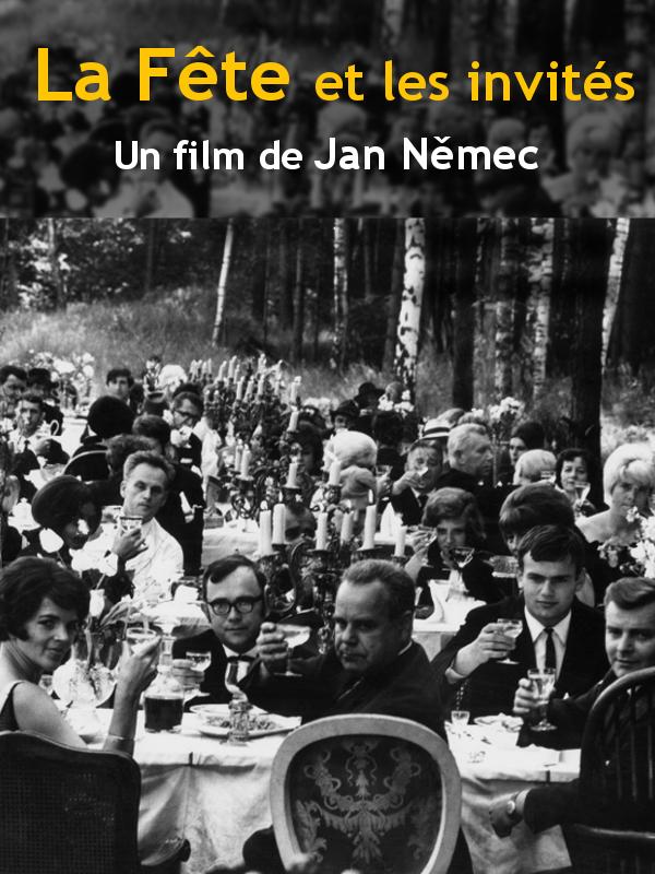La Fête et les invités | Němec, Jan (Réalisateur)