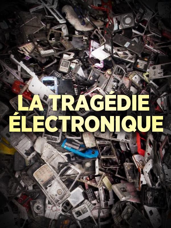La tragédie électronique | Dannoritzer, Cosima (Réalisateur)