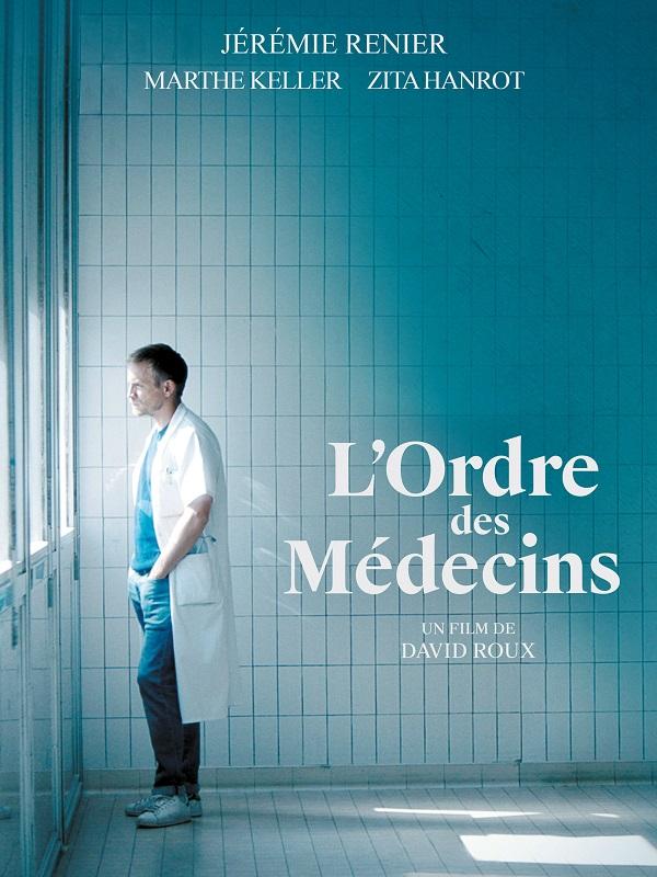 L'Ordre des médecins | Roux, David (Réalisateur)