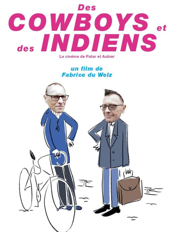 Des cowboys et des indiens : le cinéma de Patar et Aubier | Du Welz, Fabrice (Réalisateur)