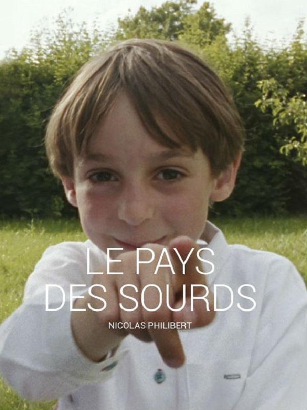 Le Pays des sourds | Philibert, Nicolas (Réalisateur)