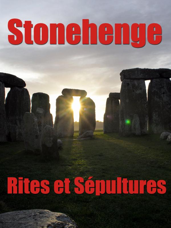 Stonehenge - Rites et Sépultures | Lilley, Harvey (Réalisateur)