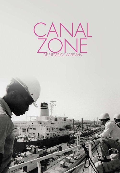 Canal Zone | Wiseman, Frederick (Réalisateur)