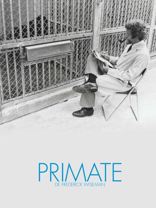 Primate | Wiseman, Frederick (Réalisateur)