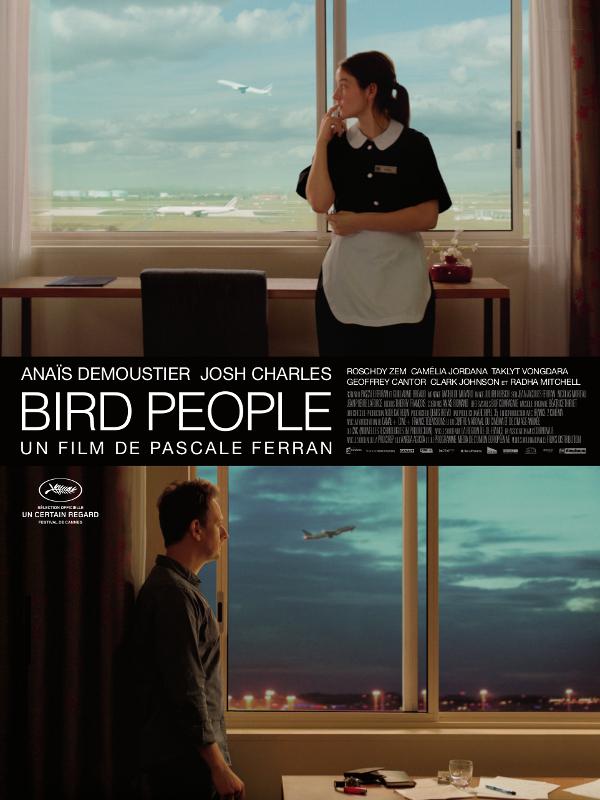 Bird people | Ferran, Pascale (Réalisateur)