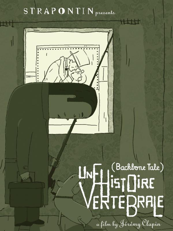Une histoire vertébrale | Clapin, Jérémy (Réalisateur)