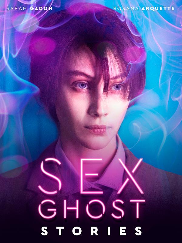 """Afficher """"Sex Ghost Stories"""""""