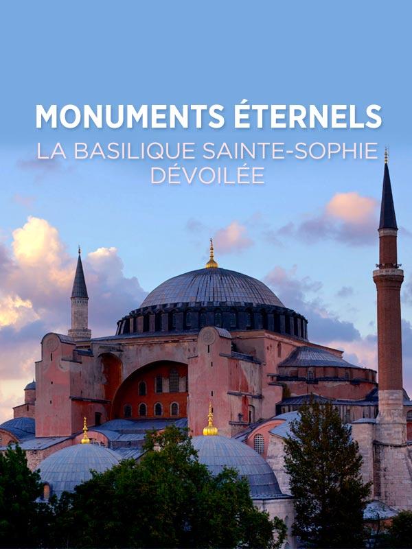 Monuments éternels - La basilique Sainte-Sophie dévoilée | Julien Et Gary Glassman, Olivier (Réalisateur)