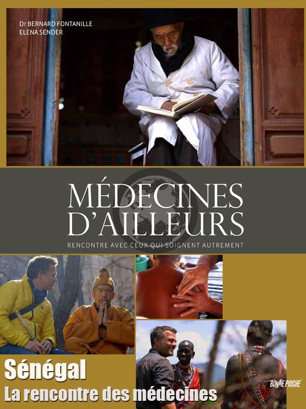 Médecines d'ailleurs - Sénégal - La rencontre des médecines | Offre, Jacques (Réalisateur)