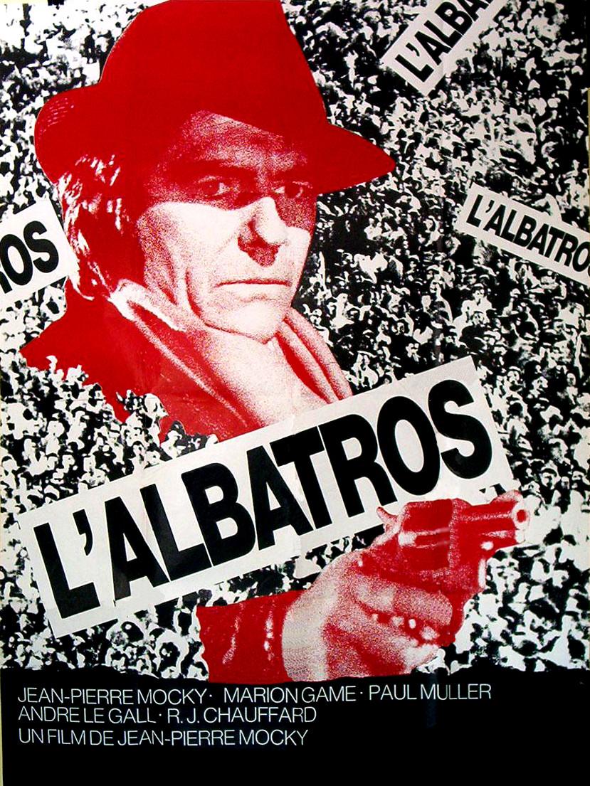 L'Albatros | Mocky, Jean-Pierre (Réalisateur)