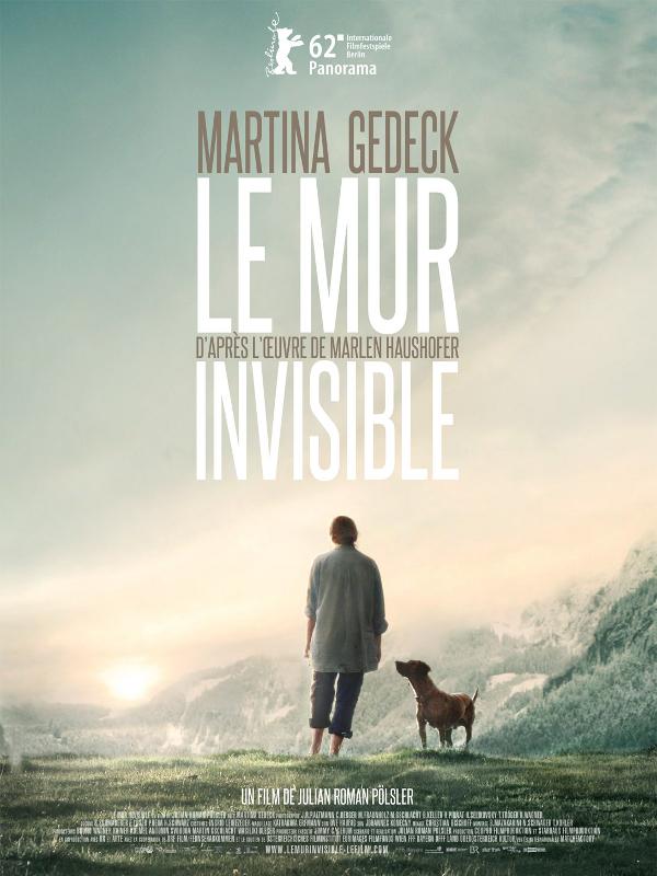 Le Mur invisible | Pölsler, Julian (Réalisateur)