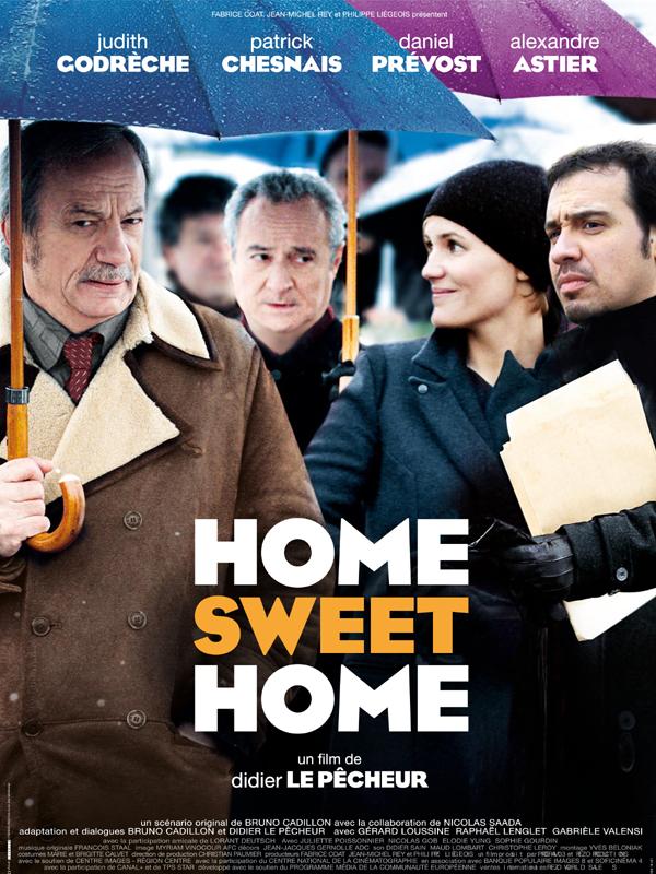 Home Sweet Home | Le Pêcheur, Didier (Réalisateur)