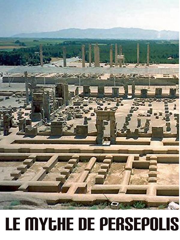 Le Mythe de Persepolis | Julien, Olivier (Réalisateur)