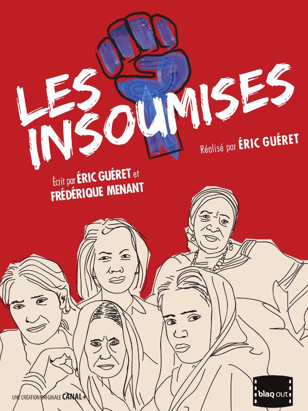 Les Insoumises | Guéret, Éric (Réalisateur)
