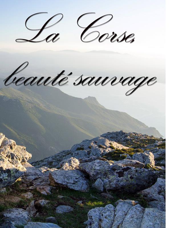 La Corse, beauté sauvage - Des vallées et des hommes | Jean, Froment (Réalisateur)