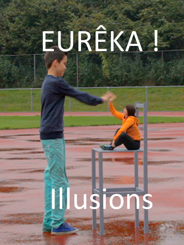 EURÊKA ! - Illusions | Wormmeester, Loes (Réalisateur)