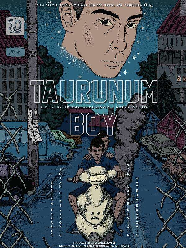 Taurunum Boy | Grubin, Dušan (Réalisateur)