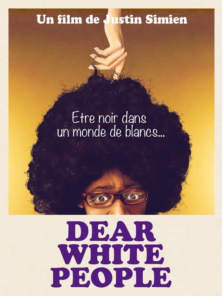 Dear White People | Simien, Justin (Réalisateur)