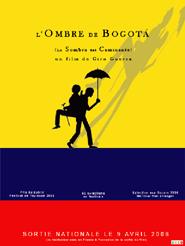 L'Ombre de Bogota | Guerra, Ciro (Réalisateur)