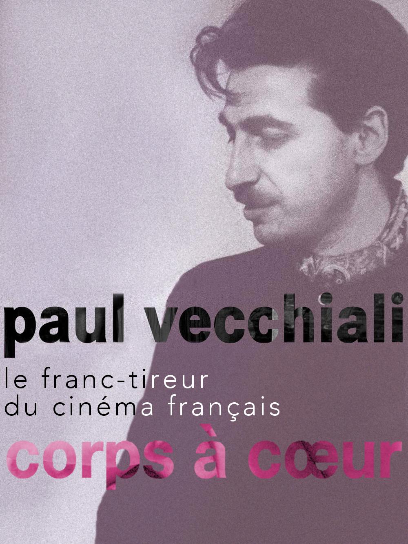 Corps à coeur | Vecchiali, Paul (Réalisateur)